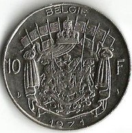 1 Pièce De Monnaie 10 Francs 1971 Belgique NLD - 1951-1993: Baudouin I