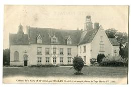 CPA 37 Indre Et Loire Ballan Le Château De La Carte - Ballan-Miré
