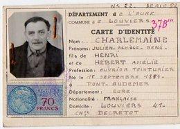 VP13.057 - LOUVIERS 1952 - Carte D'Identité - Mr J.A.R CHARLEMAINE Né à PONT AUDEMER - Police & Gendarmerie