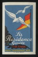 Suiza. GE. Genève. Etiqueta *La Residence...* Meds: 93 X 61 Mms. - Etiquetas De Hotel