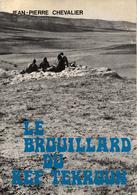 BROUILLARD DU KEF TEKROUN RECIT GUERRE ALGERIE APPELES CONTINGENT REBELLION FLN - Books