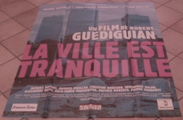 AFFICHE CINEMA ORIGINALE FILM LA VILLE EST TRANQUILLE GUEDIGUIAN ASCARIDE DARROUSSIN MARSEILLE 2001 - Posters