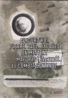 PUBLICITE--SANTE--AIDES--aujourd'hui, Pierre, Paul, Jacques En Mettent ... --( Carte COM )--voir 2 Scans - Santé