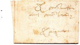 PIGNANS (Var) - Lettre De 1582 AVEC FERMETURE PAR INCISIONS - Marcophilie (Lettres)