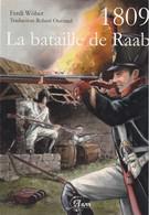 Ferdi Wober - 1809 La Bataille De Raab - Histoire