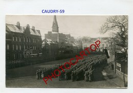 CAUDRY--Parade-Anniversaire Du Kaiser-PHOTO Allemande Comme CP-Guerre14-18-1WK-France-59-Militaria- - Caudry