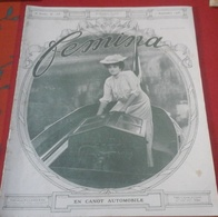 FEMINA N°135 1 Septembre 1906 Sapho Théâtre Orange,Croisière Yacht Ariane Guillaume II,Wagner Festival Bayreuth - 1900 - 1949