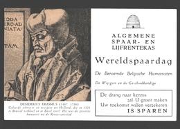 Vloeipapier / Buvard - Algemene Spaar- En Lijfrentekas (ASLK) Wereldspaardag - D. Erasmus, Wijsgeer En Geschiedkundige - Banque & Assurance