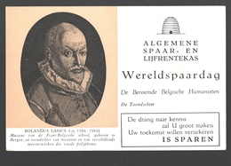 Vloeipapier / Buvard - Algemene Spaar- En Lijfrentekas (ASLK) Wereldspaardag - Rolandus Lassus, Toondichter - Banque & Assurance