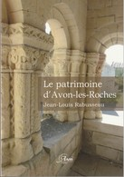 Jean-louis Rabusseau - Le Patrimoine D'avon Les Roches - Archeology
