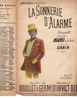 CAF CONC HUMOUR MAUREL PARTITION LA SONNERIE D'ALARME BRIOLLET GERNY D'ORVICT 1897 ILL MAX DEARLY GABIN - Music & Instruments