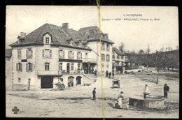 Raulhac: L'hotel Du Midi - France
