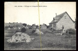 Guer: Village Et Chapelle Saint Marc - Andere Gemeenten