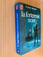 J'AI LU S.F. N° 1664   La Forteresse Noire   F. Paul WILSON   383 Pages - 1984 - Tbe - J'ai Lu