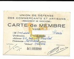ROMANS...DROME...UNION DE DEFENSE DES COMMERCANTS ET ARTISANS....SAINT CERE....CARTE DE MENBRE 1955 - Frankreich