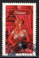 FRANCIA - 2003 - NANA - PERSONAGGIO DEI ROMANZI DI EMIL ZOLA - USATO - France