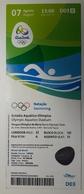 Swimming  Ticket  Olympic Games Rio 7.8.2016 Olympic Aquatics Stadium - Match Tickets