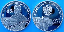 POLAND 10 Z 2008 ARGENTO PROOF SILVER LAT BANKOWOSCI CENTRALNEJ W POLSCE PESO 15,5g. TITOLO 0,925 CONSERVAZIONE FONDO SP - Polonia
