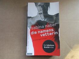 Die Namens Vetterin (Sabina Naber) éditions De 2004 - Livres, BD, Revues