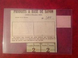 Ticket De Rationnement 1941 Mairie De Lapalud Savon - Gebührenstempel, Impoststempel
