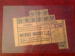 Ticket De Rationnement 1941 Mairie De Lapalud Huile Beurre - Gebührenstempel, Impoststempel