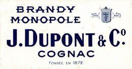 BUVARD BRANDY MONOPOLE J. DUPONT COGNAC - Liquor & Beer