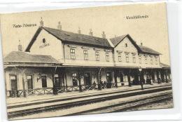 1 Postcard Hungary Tata-Tóváros - Vasútállomás - Hongrie