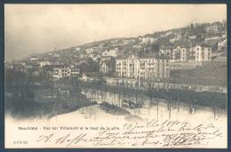 NE NEUCHATEL Vue Sur Villamont Et Le Haut De La Ville Tram - NE Neuchatel