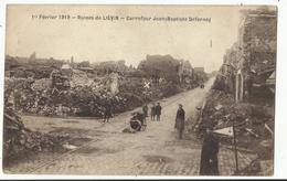 62. LIEVIN 1er Février 1919 - Ruines De Liévin - Carrefour Jean-Baptiste Defernez - Lievin