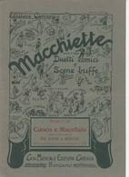 Spartito MACCHIETTE - Duetti Comici E Scene Buffe - Casa Musicale Ed. CARRARA - Spartiti