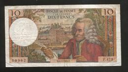 FRANCE - BANQUE De FRANCE - 10 Francs VOLTAIRE ( H. 6 / 3 / 1969 ) Serie: P. 473 - 1962-1997 ''Francs''