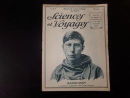 """Revue """" Sciences Et Voyages """" N° 273, 1924, """" Rasmussen Le Fameux Explorateur Des Terres Polaires """" - 1900 - 1949"""