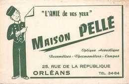 VP-GF.18-658 : BUVARD. MAISON PELLE. AMIE DE VOS YEUX. ORLEANS LOIRET - Buvards, Protège-cahiers Illustrés