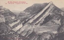 Espagne > Aragón >  El Alto Aragon Pintoresco N° 79 Valle De Vio La Gargantua Del Rio Yesa - Espagne