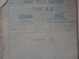 Ensemble De Plans De Mines Sous-marines Type B Par Le Bureau D'étude Breguet à Paris. - Europe
