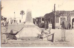 Tozeur  Hotel Bellevue Monument élevé En L'honneur Du Contrôleur Civil Canova Mort En Combattant Une épidémie De Choléra - Túnez