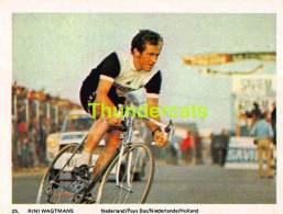 CHROMO VIGNETTE CYCLISME 8 Cm X 6 Cm  No  25 RINI WAGTMANS NEDERLAND PAYS BAS - Wielrennen
