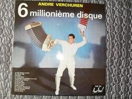 Disque 33 Tours André VERCHUREN Vinyle 6.000.000 ème DISQUE Musette Accordéon - Vinyl Records