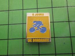 1518c Pin's Pins / Rare Et De Belle Qualité / THEME SPORTS : CYCLISME VELO ROUES 6 JOURS DE BORDEAUX - Cycling