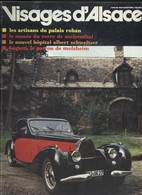 Revue - Visages D'Alsace N°3 - Palais Rohan, Meisenthal Hopital Schweitzer - Bugatti Molsheim - Toerisme En Regio's
