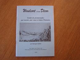 WAULSORT ET SON DECOR G Hublet Régionalisme Freyr Château Thierry Colébi Cascatelles Guide Promenade Moniat Hastière - Culture