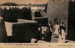 Au Tchad - Sur Les Terrasses - Tchad