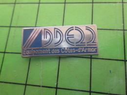 1518c Pin's Pins / Rare Et De Belle Qualité / THEME ADMINISTRATIONS : DDE22 EQUIPEMENT DES COTES D'ARMOR BRETAGNE - Amministrazioni