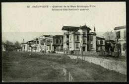 Ref 1228 - Early Greece Postcard - City Station's Quarter - Salonica Salonique Thessaloniki - Greece