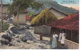 POSTAL DE PANAMA DE NATIVE VILLAGE ON OTOQUE ISLAND (L. MADURO) - Panamá