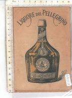 PO7753D# PUBBLICITA' LIQUORE DEL PELLEGRINO SPECIALITA' DOMENICO CHIARA ROMA - Alcolici