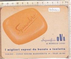 PO7756D# CARTONCINO PUBBLICITA' SAPONIFICIO OVA TORINO - PRODOTTI BELLEZZA SAPONI SPUMADORO - Produits De Beauté