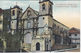 POSTAL DE PANAMA DE THE MERCEDE CHURCH BUILT IN SPANISH TIMES (L. MADURO) - Panamá
