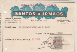 PORTUGAL COMMERCIAL DOCUMENT - SANTOS & IRMÃO   - PORTO - FÁBRICA DE MOLDURAS - FISCAL STAMP - Portugal