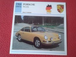 FICHA TÉCNICA DATA TECNICAL SHEET FICHE TECHNIQUE AUTO COCHE CAR VOITURE 1966 1975 PORSCHE 911S 911 S GERMANY ALEMANIA - Coches